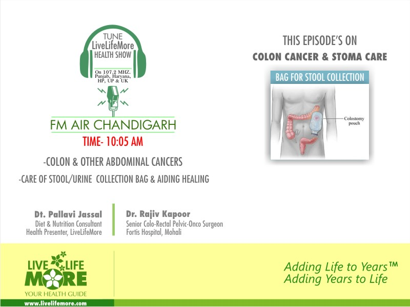 Health Show on Colon Cancer & Stoma Care by Dt. Pallavi Jassal with Dr Rajiv Kapoor